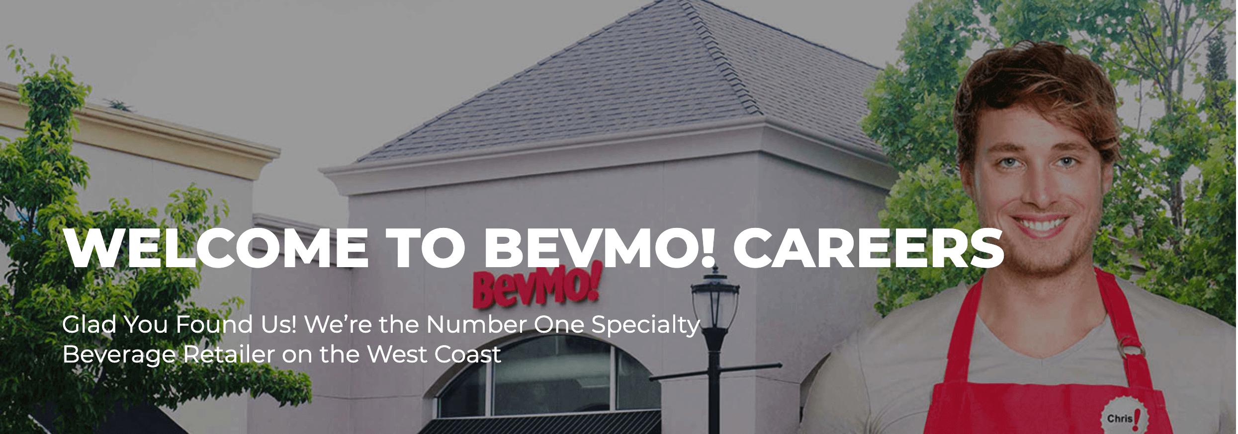 WELCOME TO BEVMO! CAREERS