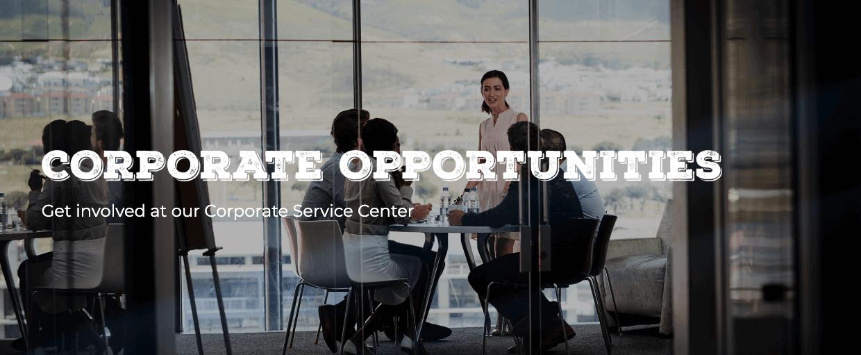 Corporate Service Center Opportunities